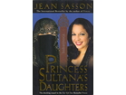 PRINCESS SULTANA`S DAUGHTERS - Jean Sasson - Džin Sason