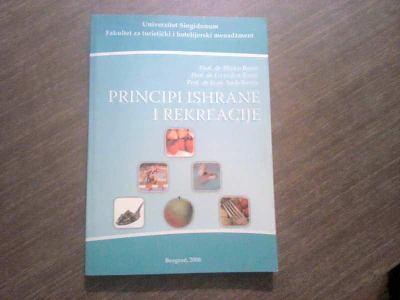 PRINCIPI ISHRANE I REKREACIJE