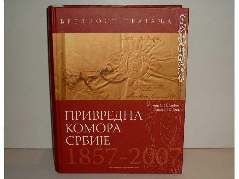 PRIVREDNA KOMORA SRBIJE 1857 - 2007