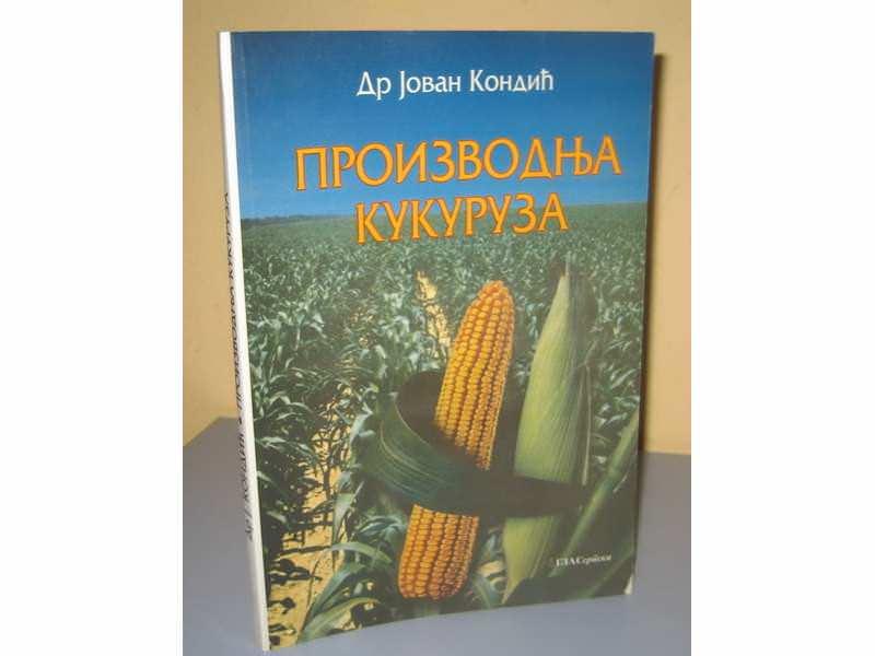 PROIZVODNJA KUKURUZA  Dr Jovan Kondić