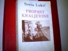 PROPAST KRALJEVINE-Sveta Lukić- sezam i autor