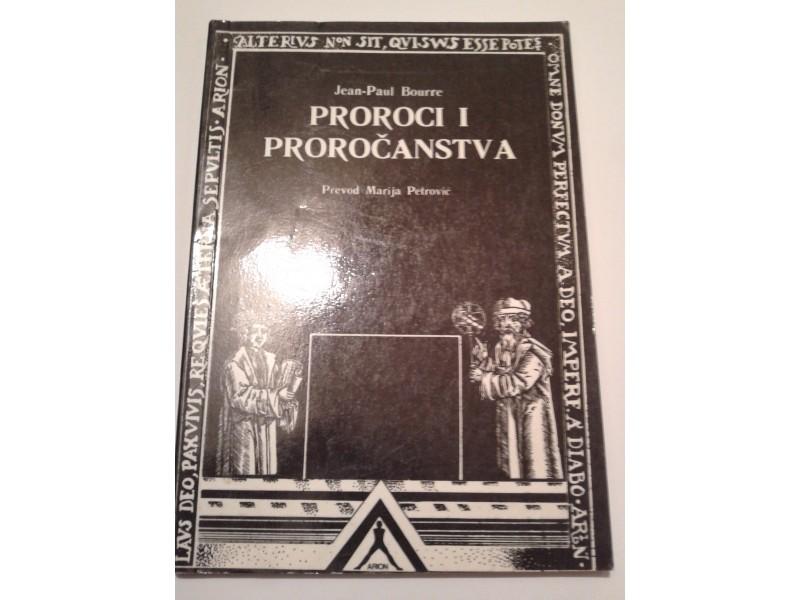 PROROCI I PROROCANSTVA - JEAN-PAUL BOURRE
