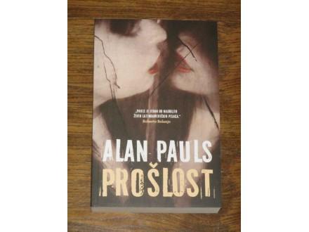 PROŠLOST - Alan Pauls (NOVO)