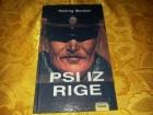 PSI IZ RIGE - HENING MANKEL