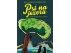PSI NA JEZERU I IZABRANE PJESME NANE MAZUTHA - Miljenko Jergović