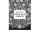 PSIHOLOGIJA DOBROTE - Salman Ahtar