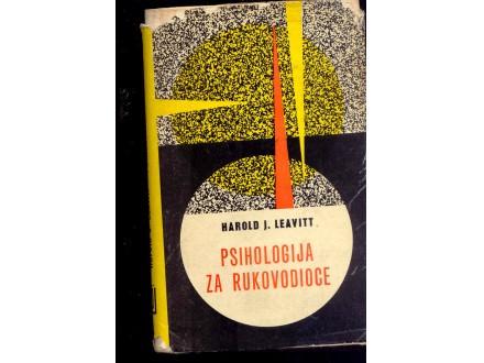 PSIHOLOGIJA ZA RUKOVODIOCE - HAROLD LEAVITT