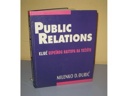 PUBLIC RELATIONS KLJUČ USPEŠNOG NASTUPA NA TRŽIŠTU