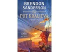 PUT KRALJEVA - I TOM - Brendon Sanderson