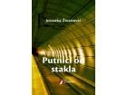 PUTNICI OD STAKLA - Jovanka Živanović