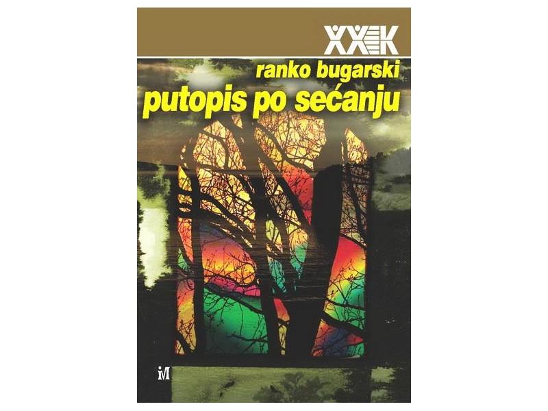 PUTOPIS PO SEĆANJU - Ranko Bugarski