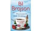 PUTOVANJE U MALI DRIBLING - Bil Brajson
