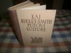 PUTOVI KULTURE - Kaj Birket-Smith