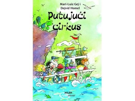 PUTUJUĆI CIRKUS - Mari Luiz Gej, Dejvih Homel