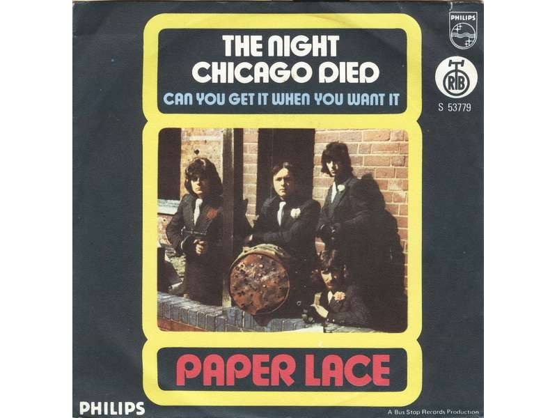 Paper Lace - The Night Chicago Died / Can You Get It When You Want It