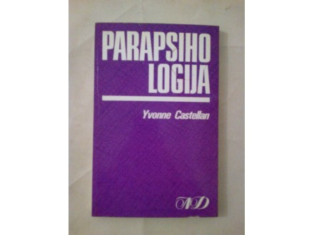Parapsihologija - Yvonne Castellan