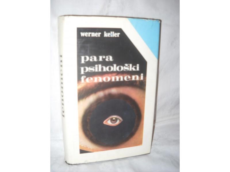 Parapsihološki Fenomeni-Werner Keller