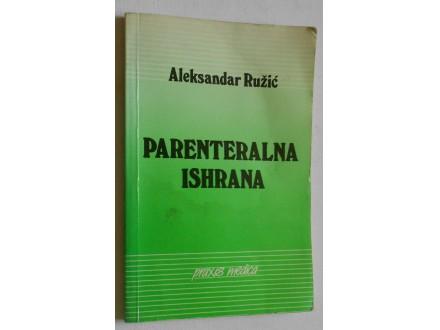 Parenteralna ishrana - Aleksandar Ružić