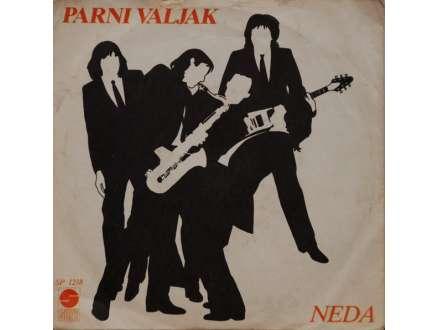 Parni Valjak - Neda