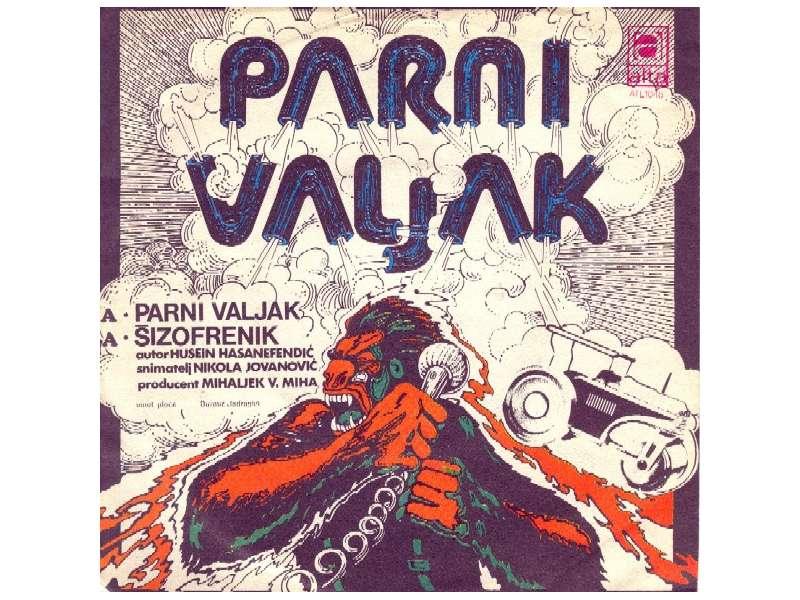 Parni Valjak - Parni Valjak / Šizofrenik