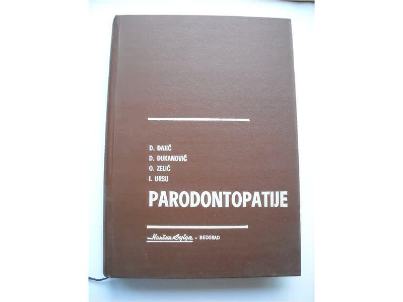 Parodontopatije,Đajić/Đukanović/Zelić/Ursu