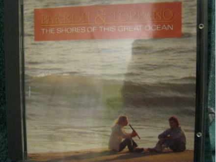 Parrish & Toppano - The Shores Of This Great Ocean