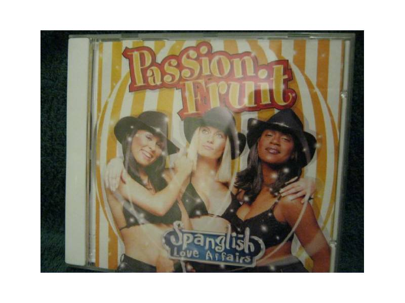 Passion Fruit - Spanglish Love Affairs