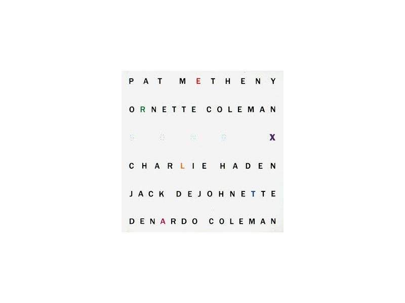 Pat Metheny, Ornette Coleman - Song X