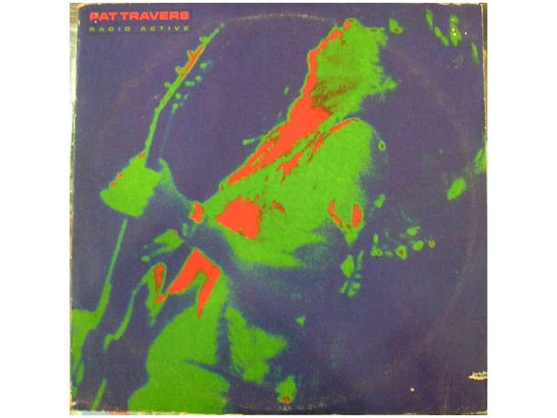 Pat Travers - Radio Active