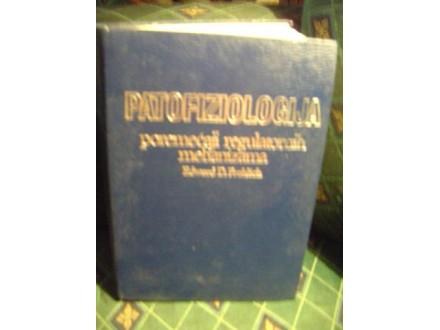 Patofiziologija,poremećaji regula meha, Edward Frohlich