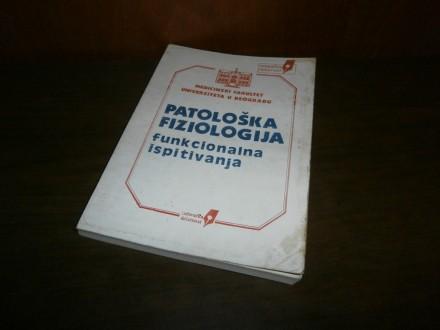 Patoloska fiziologija (Funkcionalna ispitivanja)