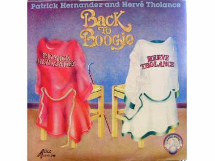 Patrick Hernandez, Hervé Tholance - Back To Boogie