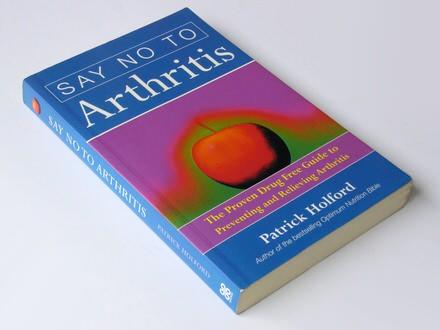 Patrick Holford - Say No to Arthritis