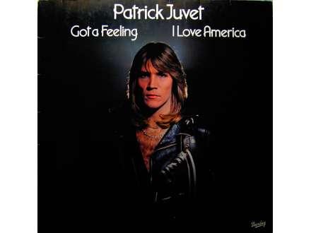 Patrick Juvet - Got A Feeling - I Love America