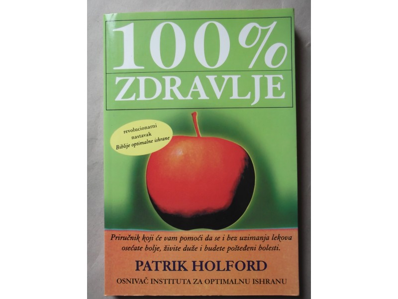 Patrik Holford-100% zdravlje