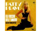 Patty Pravo – Gli Occhi Dell`Amore / Sentimento