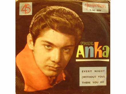 Paul Anka - Every Night / There You Go
