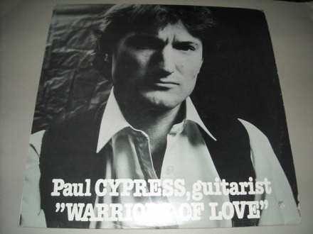 Paul Cypress - Warriors Of Love