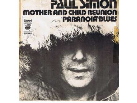 Paul Simon - Mother And Child Reunion / Paranoia Blues