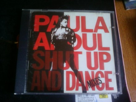 Paula Abdul - Shut Up And Dance (The Dance Mixes)