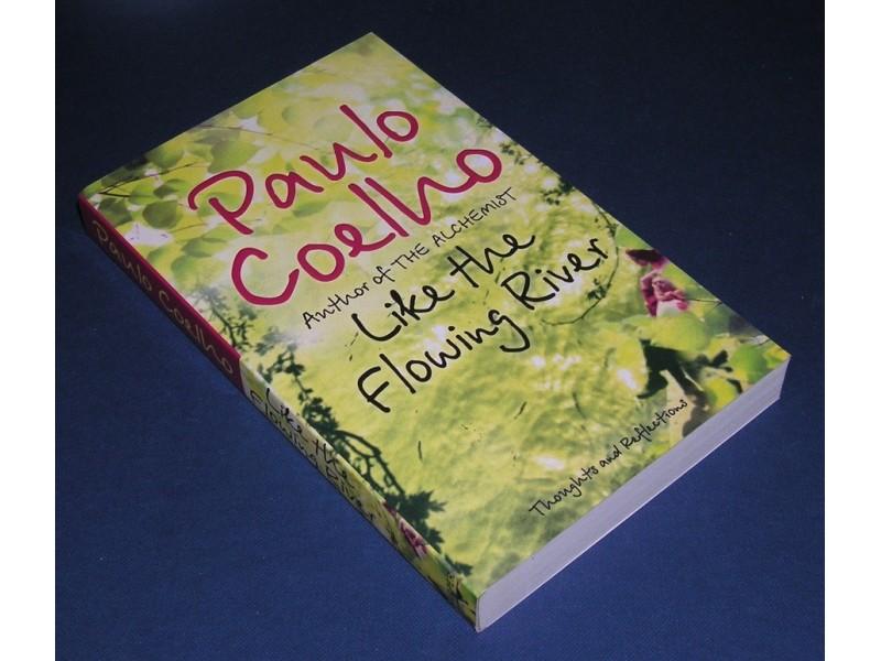 Paulo Coelho - Like the Flowing River