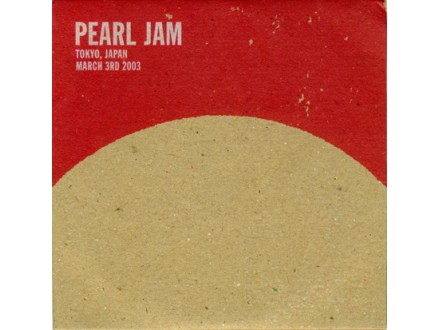 Pearl Jam - Tokyo, Japan - March 3rd 2003
