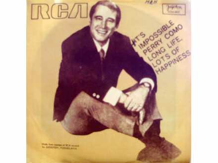 Perry Como - It`s Impossible / Long Life, Lots Of Happiness