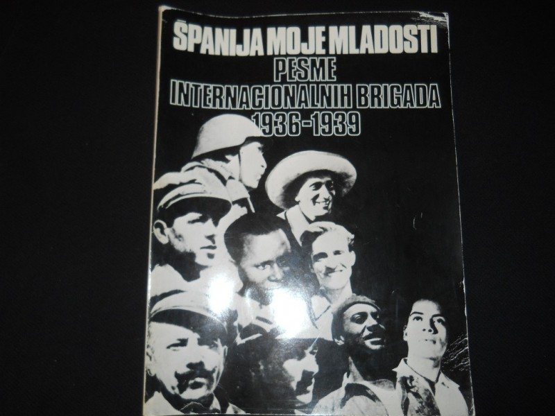 Pesme internacionalnih brigada 1936 - 1939.