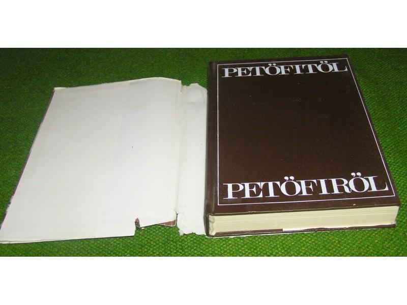 Petőfi Sándor Petőfitől  Petőfiről