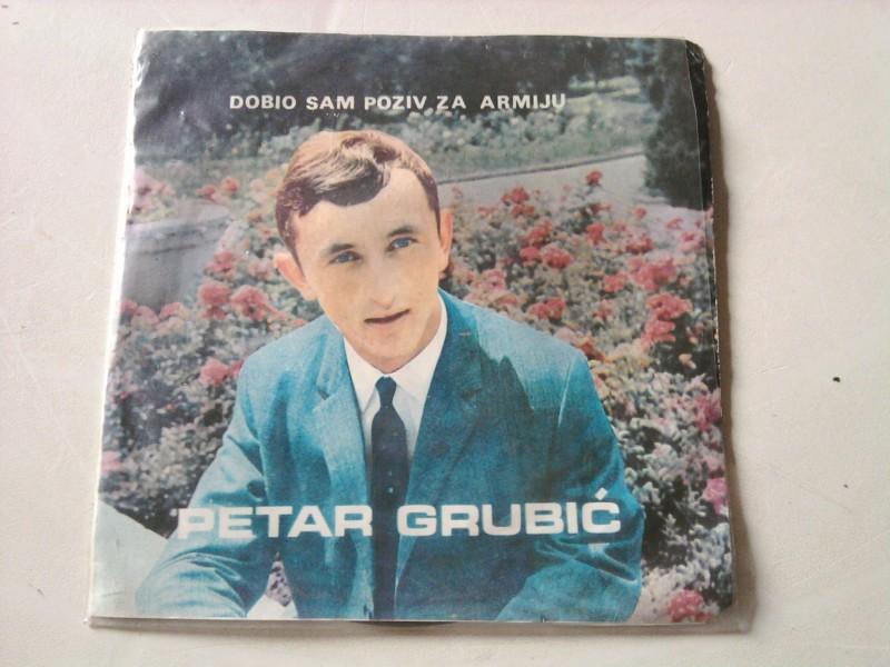 Petar Grubić - Dobio Sam Poziv Za Armiju