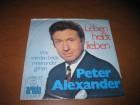 Peter Alexander – Leben Heißt Lieben