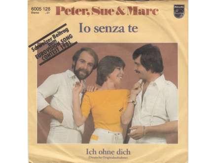 Peter, Sue & Marc - Io Senza Te
