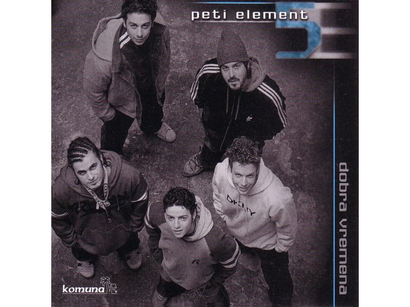 Peti Element - Dobra vremena