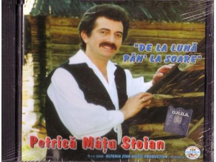 Petrica Matu Stojan - De La Luna Pan La Soare